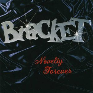 BRACKET-NOVELTY-FOREVER-CD